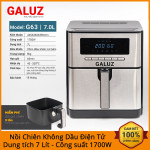 Nồi chiên không dầu điện tử 7 lít Galuz G-63 công suất 1700W bảo hành chính hãng 18 tháng