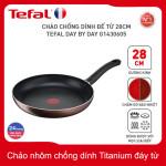 Chảo nhôm chống dính Titanium 28cm Tefal Day By Day G1430605 thương hiệu Pháp - Bảo Hành 2 Năm