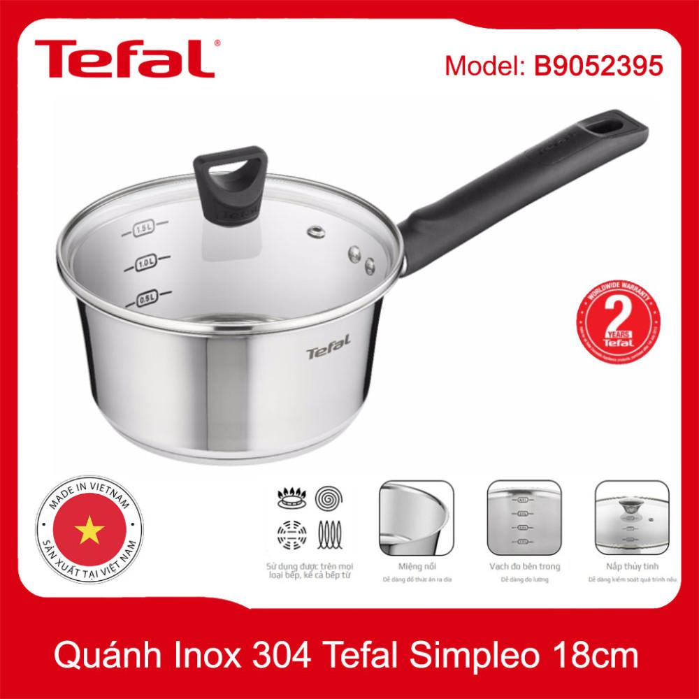 Quánh Inox 304 đường kính 18cm Tefal Simpleo B9052395 hàng Việt Nam xuất Pháp, bảo hành 5 năm