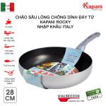 Chảo sâu lòng chống dính đáy từ Kapani Rocky 28cm sản xuất và nhập khẩu Italy
