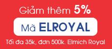Ma giam gia 5% cho don tu 500k san pham Elmich Royal
