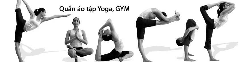 Đồ tập Yoga, Aerobic, Gym