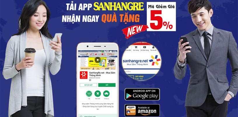 Tải APP SanHangRe trên Google Play tặng mã giảm giá 5%