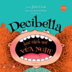 Decibella Học Cách Nói Vừa Nghe - Song Ngữ