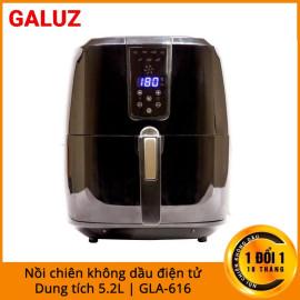 Nồi chiên không dầu 5,2 lít điện tử cảm ứng Galuz GLA-616 nhập khẩu, bảo hành 18 tháng