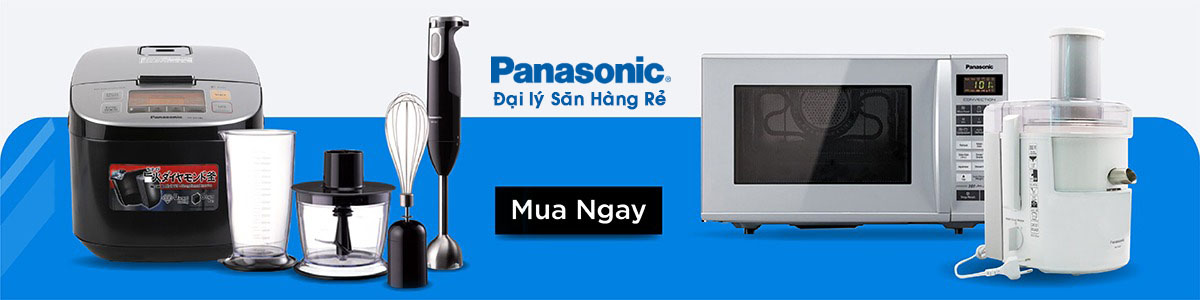 Đại lý phân phối Đồ gia dụng Panasonic Nhật Bản  số 1 tại Việt Nam - Săn Hàng Rẻ
