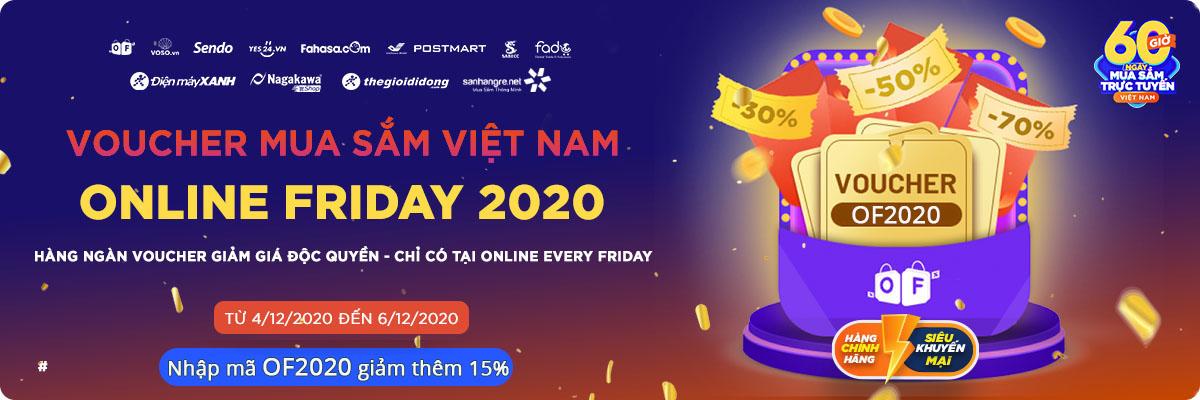 Online Friday 2020 - Đại tiệc Siêu SALE 60 Giờ Mua Sắm Trực Tuyến Việt Nam lớn nhất năm cùng Săn Hàng Rẻ