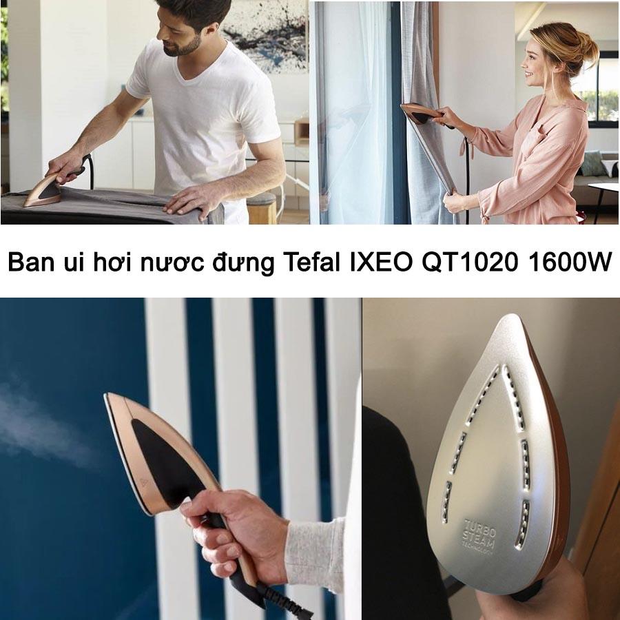 Bàn ủi hơi nước đứng Tefal IXEO QT1020 công suất 1600W