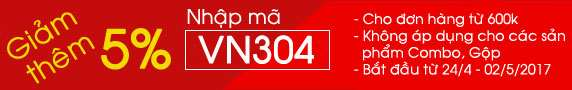 Giảm thêm 5% nhập mã VN304