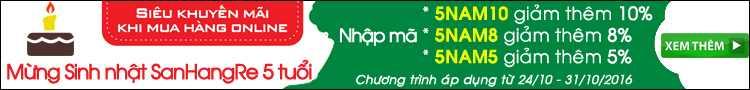 Tưng bừng khuyến mãi mừng Sinh nhật Sanhangre.net 5 tuổi khi mua hàng Online