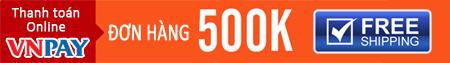 thanh toán trực tuyến qua cổng vnpay cho đơn hàng 500k miễn phí ship