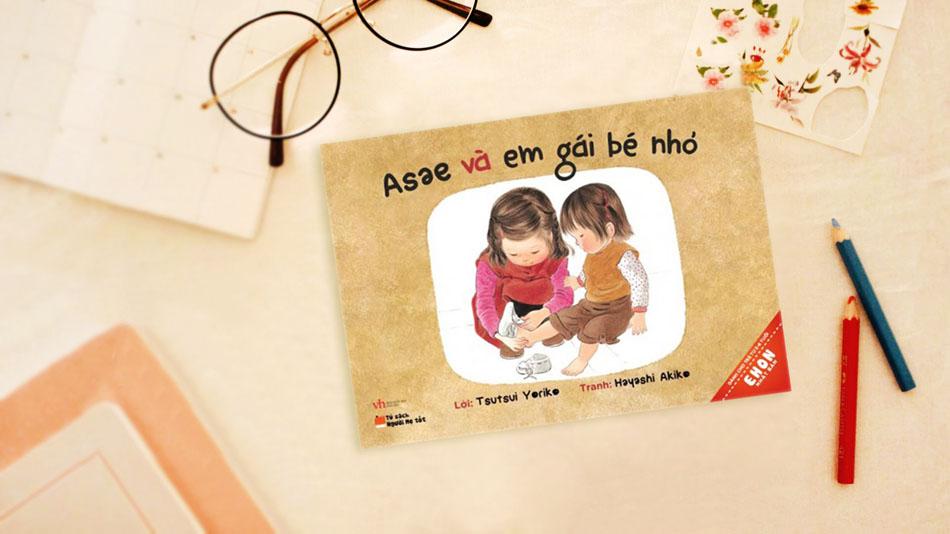 Asae Và Em Gái Bé Nhỏ - Ehon Nhật Bản